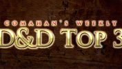 Comahan's Dungeons and Dragons Top 3: Week 20